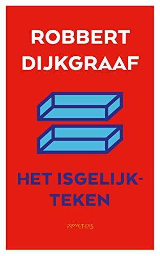 Het isgelijkteken (Dutch Edition)