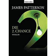 Die 2. Chance - Women's Murder Club -: Thriller