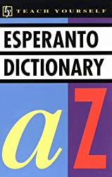 Concise Esperanto and English Dictionary: Esperanto-English, English-Esperanto (Teach Yourself Books) by Teach Yourself Publishing (1992-08-24)