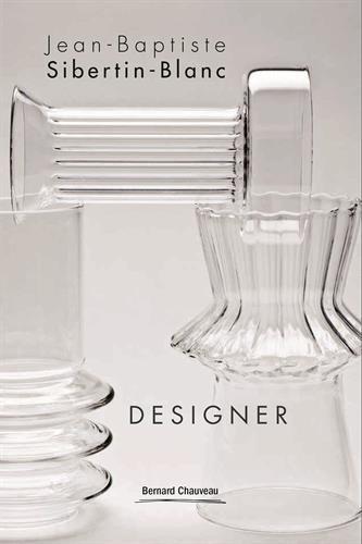 Jean-Baptiste Sibertin-Blanc : Designer
