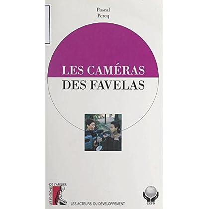 Les caméras des favelas (Les acteurs du developpement)