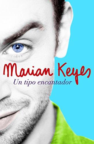 Un tipo encantador por Keyes Marian
