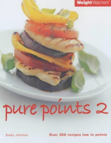 Weight Watchers Pure Points 2 (Weight Watchers) by Becky Johnson (6-Jan-2003) Paperback