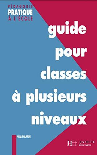 guide-pour-classes--plusieurs-niveaux-pdagogie-pratique