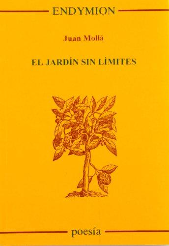 El jardín sin límites por Juan Mollá