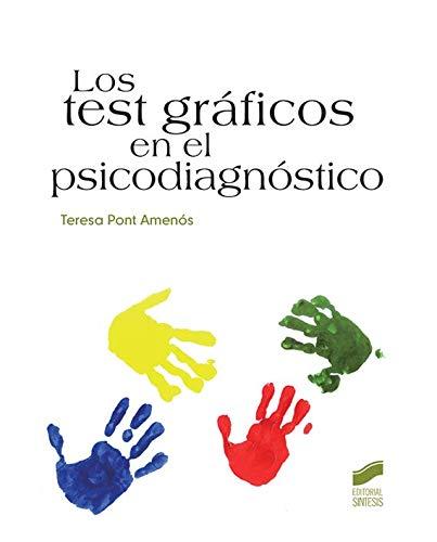 Los test gráficos en el psicodiagnóstico (Psicología)