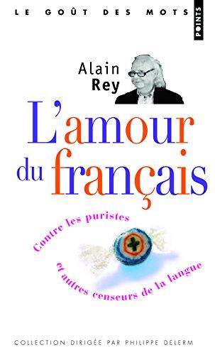 L'Amour du français par Alain Rey