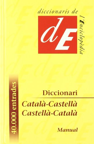 Diccionari Català-Castellà / Castellà-Català, manual (Diccionaris Bilingües) por Diversos autors