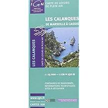 Freizeitkarte Les Calanques de Marseille 1 : 15 000: Itinéraires de randonnée, informations touristiques sites á découvrir