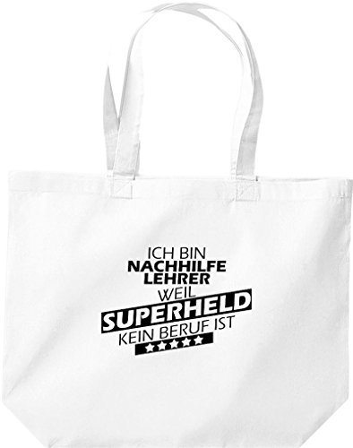 Shirtstown grandes Sac pour achats, Ich bin Tutor, parce que Superheld aucun Occupation ist Blanc