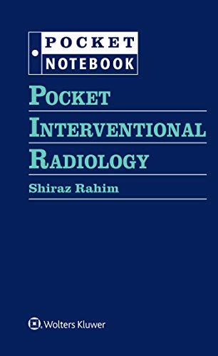 Pocket Interventional Radiology (Pocket Notebook) -