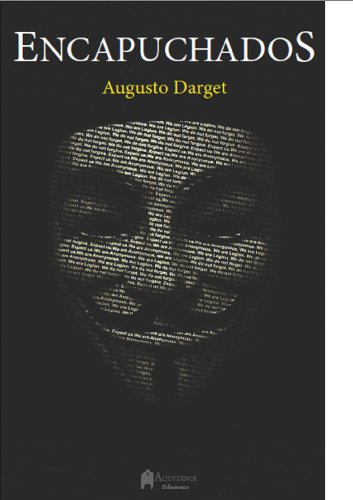 Encapuchados por Augusto Darget