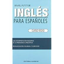 Ingles medio (INGLES PARA ESPAÑOLES)