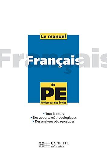 Le manuel de français du PE (Manuel du PE) (French Edition)
