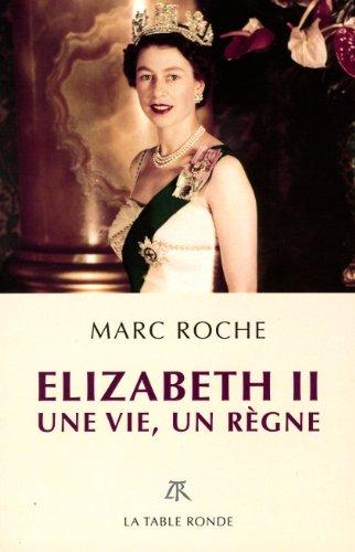 Elizabeth II: Une vie, un rgne