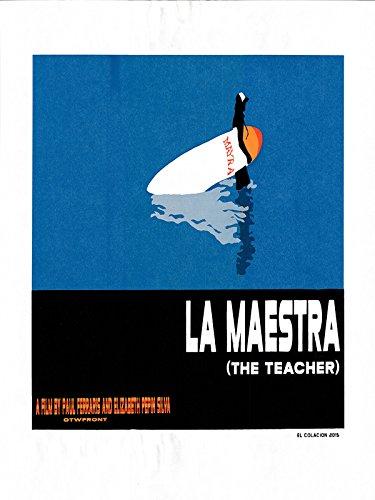 La Maestra (The Teacher)