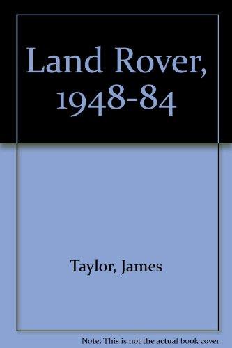 Land Rover, 1948-84 por James Taylor