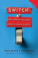 Switch: Cómo cambiar las cosas cuando cambiar es difícil