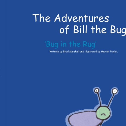 The Adventures of Bill the Bug: 'Bug In The Rug' (Bug Rug)