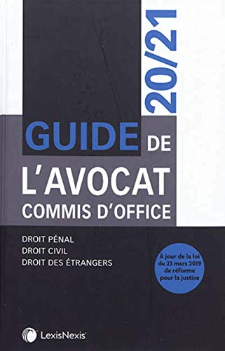 Guide de l'avocat commis d'office 2020/2021 par collectif