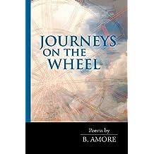 Journeys on the Wheel (VIA Folios)