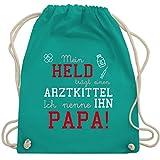 Sprüche Kind - Mein Held trägt einen Arztkittel - Unisize - Türkis - WM110 - Turnbeutel & Gym Bag