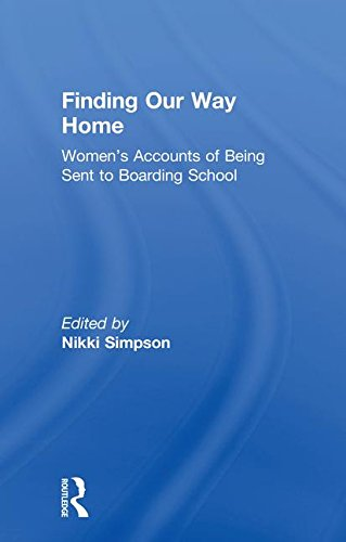 : Women's Accounts of Being Sent to Boarding School ()