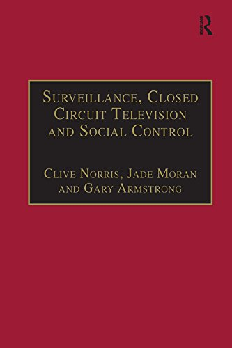 Surveillance, Closed Circuit Television and Social Control (English Edition) Circuit Tv