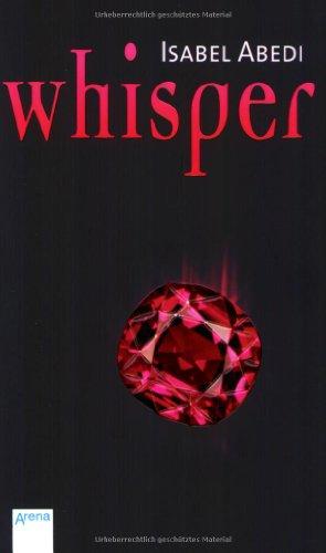 Buchseite und Rezensionen zu 'Whisper' von Isabel Abedi