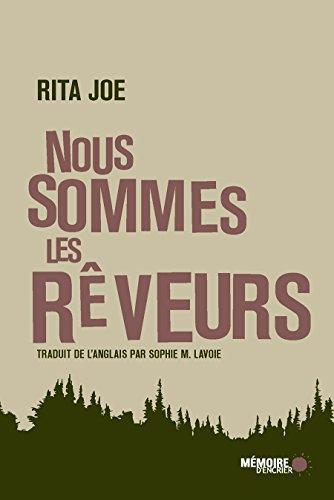 Nous sommes les rêveurs (French Edition)
