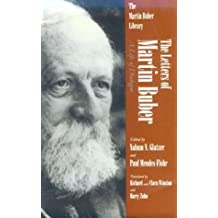 Letters of Martin Buber: A Life of Dialogue (Martin Buber Library) by Martin Buber (1996-10-01)