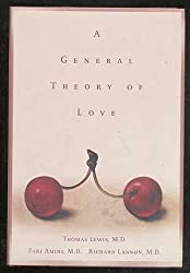 A General Theory of Love by Thomas Lewis (2000-02-08)