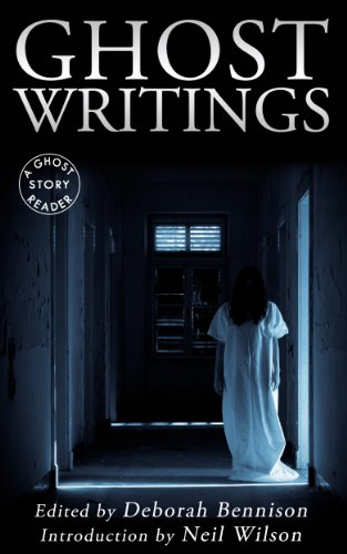 Ghost Writings: A Ghost Story Guide (English Edition)