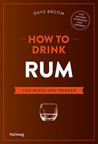 m Mixen und Trinken (Hallwag Allgemeine Einführungen) (Rum Trinken Rezept)