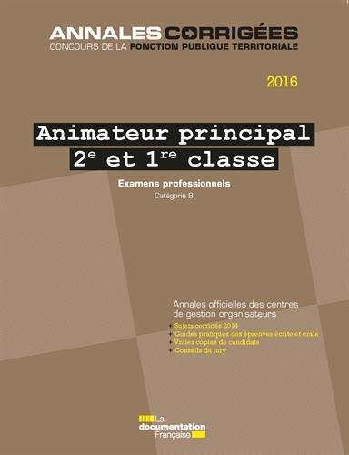 Animateur principal 2e et 1e classe 2016. Examens professionnels - Avancement de grade et promotion interne. Catégorie B par CIG petite couronne