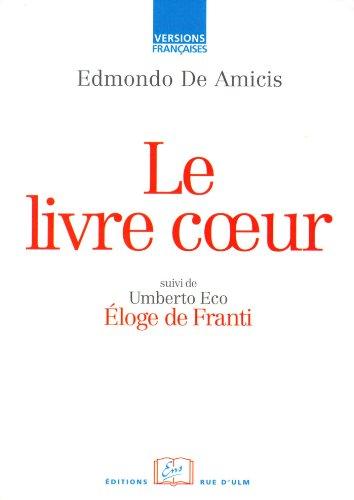 Le livre Cœur: Suivi de Deux Essais de Umberto Eco (Versions Francaises) par Edmondo DE AMICIS