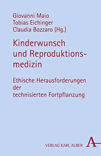 Kinderwunsch und Reproduktionsmedizin: Ethische Herausforderungen der technisierten Fortpflanzung