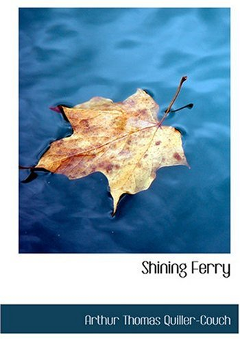 Shining Ferry (Large Print Edition)