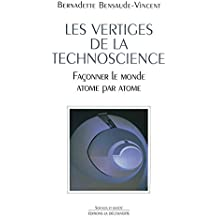 Les vertiges de la technoscience