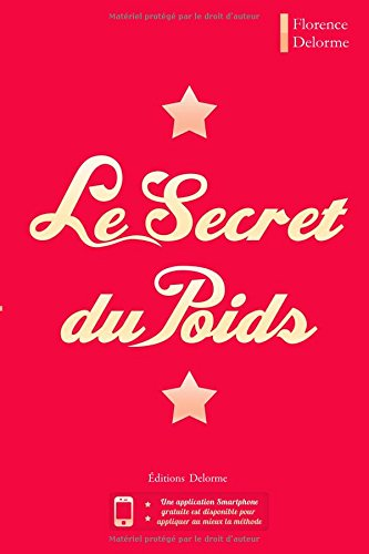 Le Secret du Poids par Florence Delorme