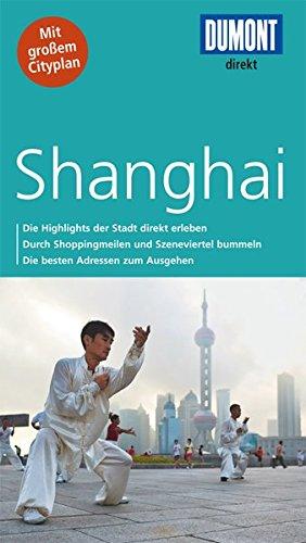 Direkt-Reiseführer: Shanghai