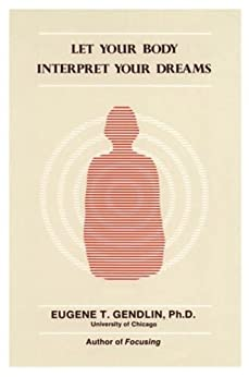 let-your-body-interpret-your-dreams-english-edition