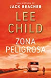 27. Zona peligrosa (Jack Reacher 1) – Lee Child :arrow: 1997