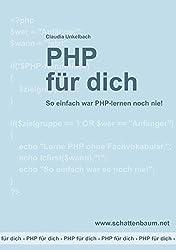 PHP für dich, Version 2014: So einfach war PHP-lernen noch nie!
