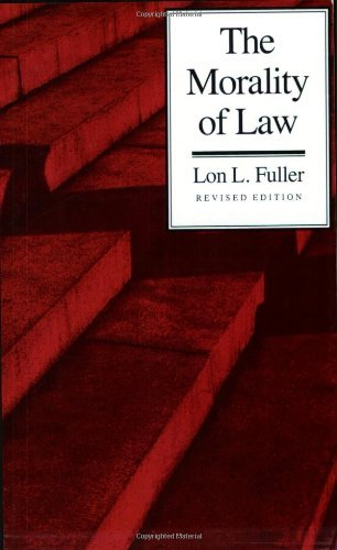 The Morality of Law: Revised Edition (The Storrs Lectures Series) by Lon L. Fuller (1969-07-30)