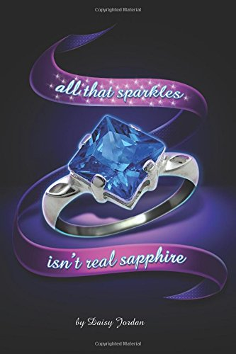 All That Sparkles Isn't Real Sapphire Cover Image