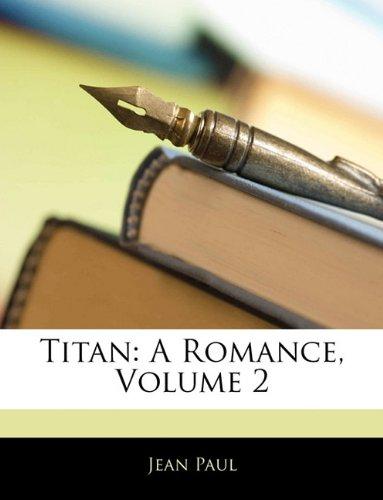 Titan: A Romance, Volume 2