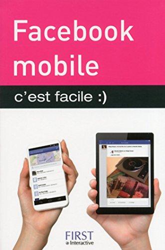 Facebook mobile, C'est facile par Sébastien LECOMTE