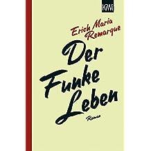 Der Funke Leben: Roman