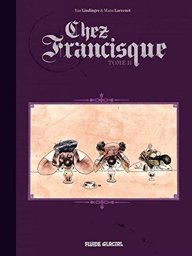 Chez Francisque (Tome 2)